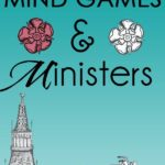 Book Review: Mind Games & Ministers – By Chris L. Longden