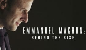 Emmanuel Macron Behind the Rise